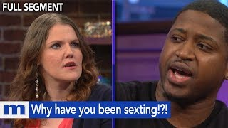 Why have you been sexting!?! | The Maury Show