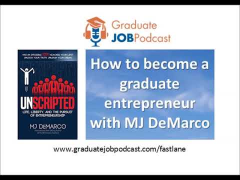How to become a graduate entrepreneur with MJ DeMarco
