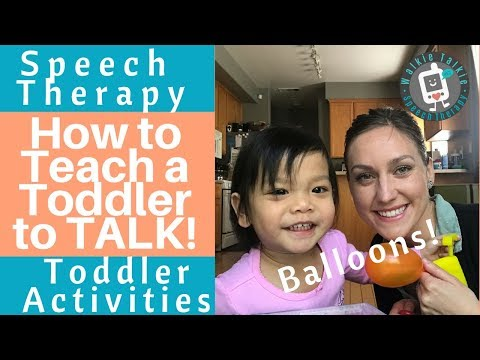 Speech Therapy - Teach Toddler to TALK! Balloon Toddler Activities