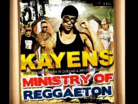 Kayens feat  Taïnos, Dany El Cuelno & Artemis Gordon Ministry of Reggaeton