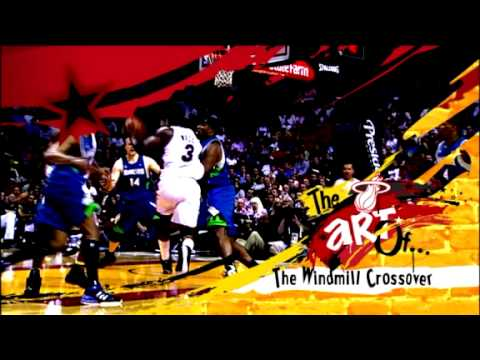The Art Of The Windmill Crossover with Dwyane Wade