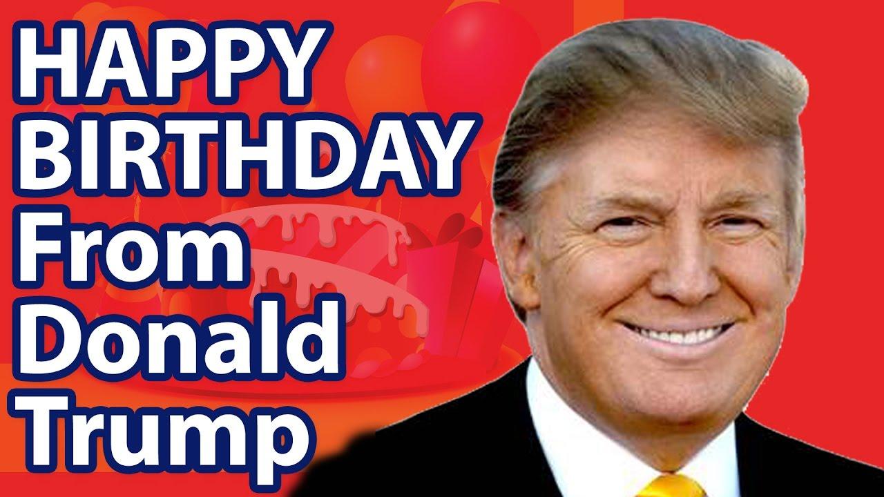 Happy Birthday From Donald Trump