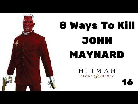 8 Ways To Kill John Maynard #16 - Hitman Blood Money  