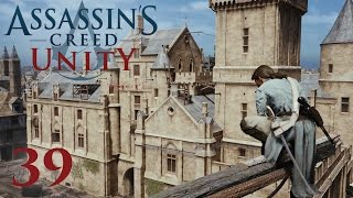 Assassins Creed Unity • Rouille #039 [Deutsch][Let´s Play]