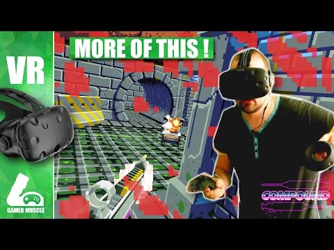 COMPOUND - A MASTER CLASS IN VR GAME DESIGN !