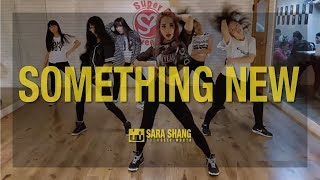 Zendaya - Something New (ft. Chris Brown) (Dance Choreography by Sara Shang)