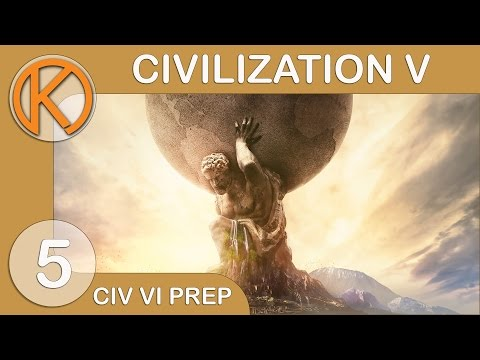 Civilization VI Prep | WAR EFFORT - Ep. 5 | Let's Play Civilization 5 Gameplay