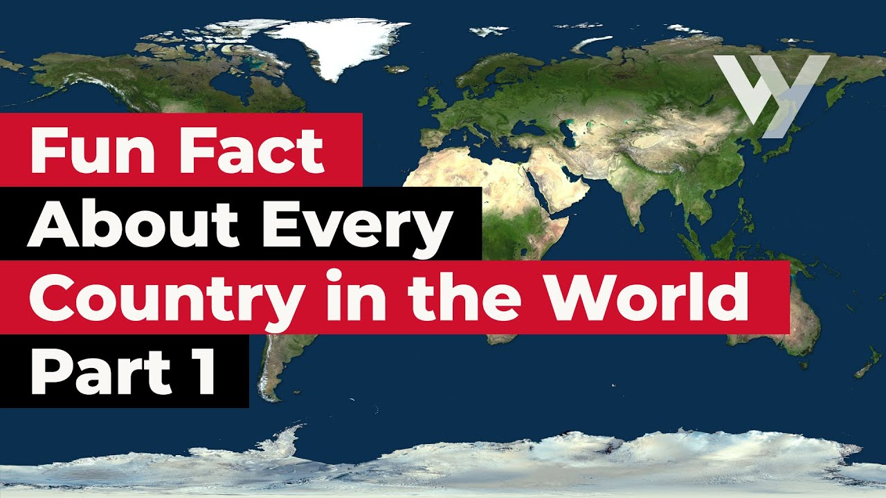 Download Fun Fact About Every Country in the World - Part 1