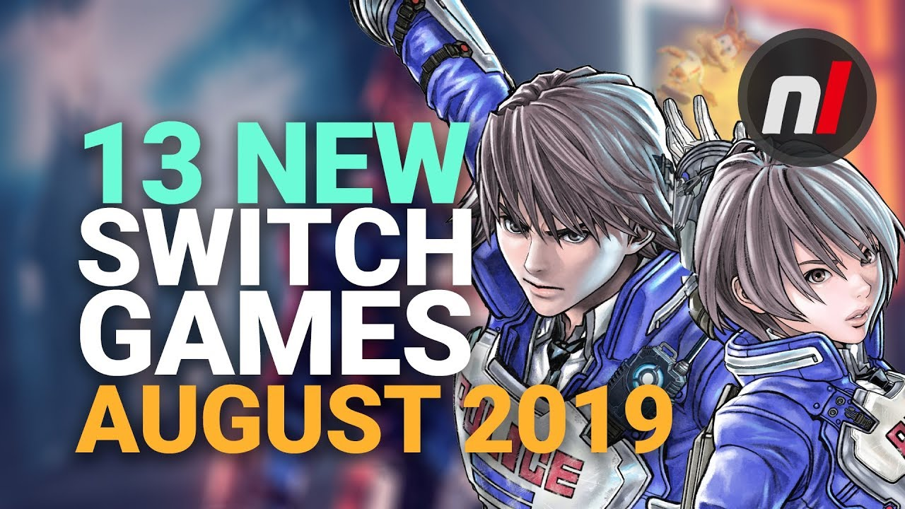 13 Amazing New Games Coming To Nintendo Switch August