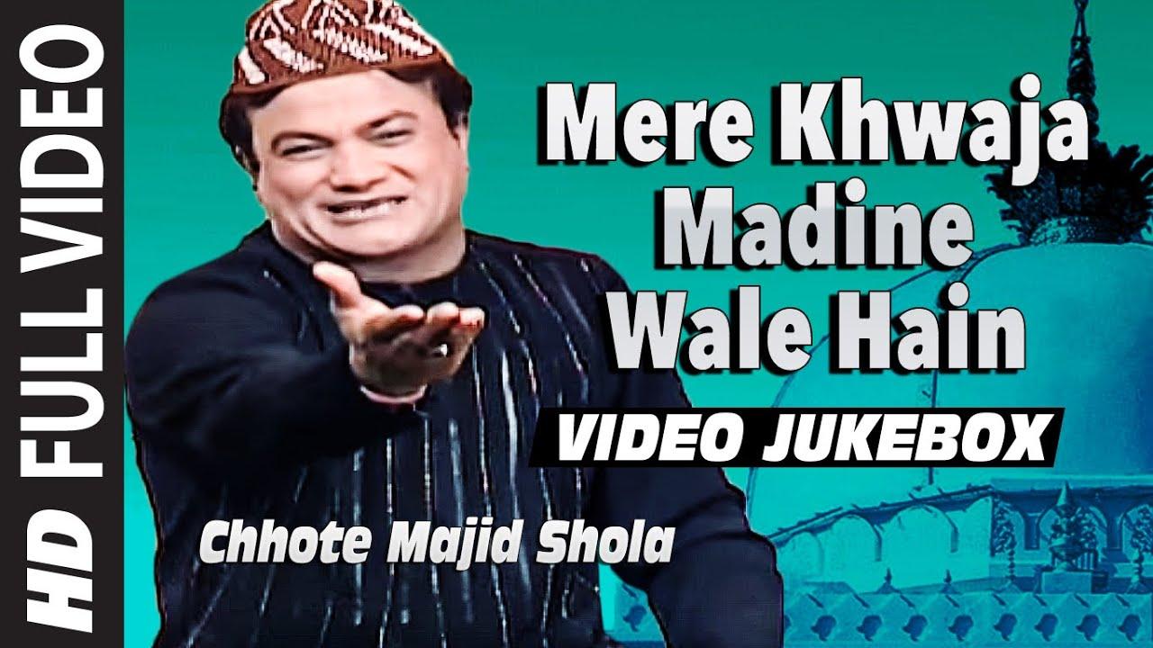 """Download """"Mere Khwaja Madine Wale Hain"""" Chhote Majid Shola    Full Video Jukebox    T-Series Islamic Music"""