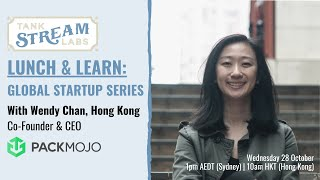 Lunch & Learn: Global Startup Series - Wendy Chan, Hong Kong