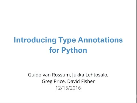Dec 2016 BayPiggies Talk at LinkedIn: Introducing Type Annotations for Python