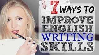 7 Ways to Improve English Writing Skills   IELTS   EXAM   ESSAY   ACADEMIC #Spon