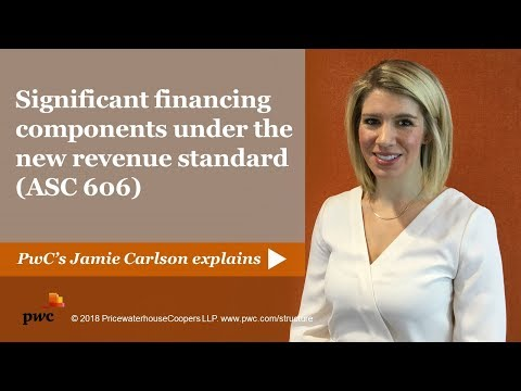 Significant financing components under the new revenue standard (ASC 606)