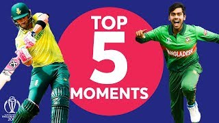 Mehidy? Du Plessis?   South Africa vs Bangladesh - Top 5 Moments   ICC Cricket World Cup 2019