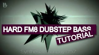 Synthesize Sunday 057 - Hard Dubstep Bass in Fm8, Skrillex, Zomboy style [FREE DOWNLOAD]