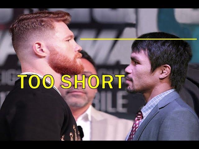 Manny PACQUIAO TOO SHORT FOR  Saul CANELO Alvarez?