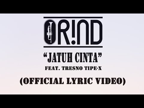 ORIND Feat. Tresno TIPE-X - JATUH CINTA