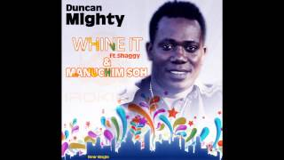 Duncan Mighty - Manuchim Soh