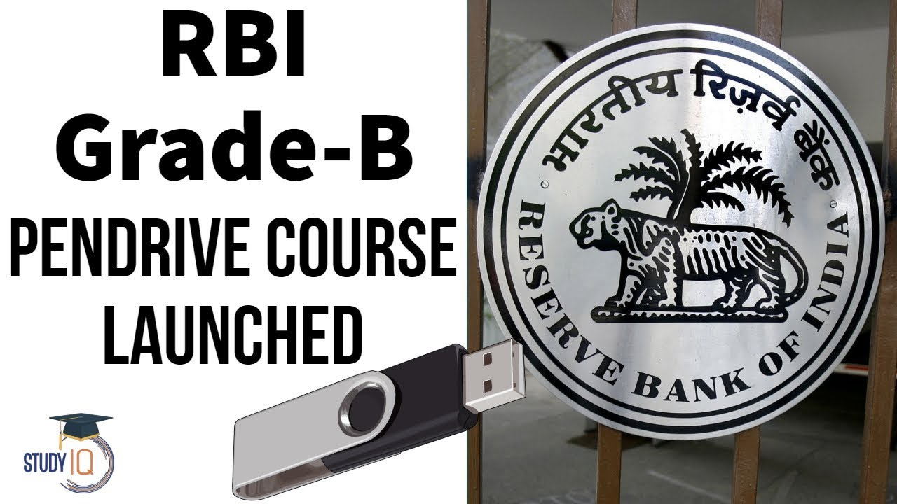 RBI Grade B exam notification - With Study IQ's comprehensive pen drive  course you too can succeed