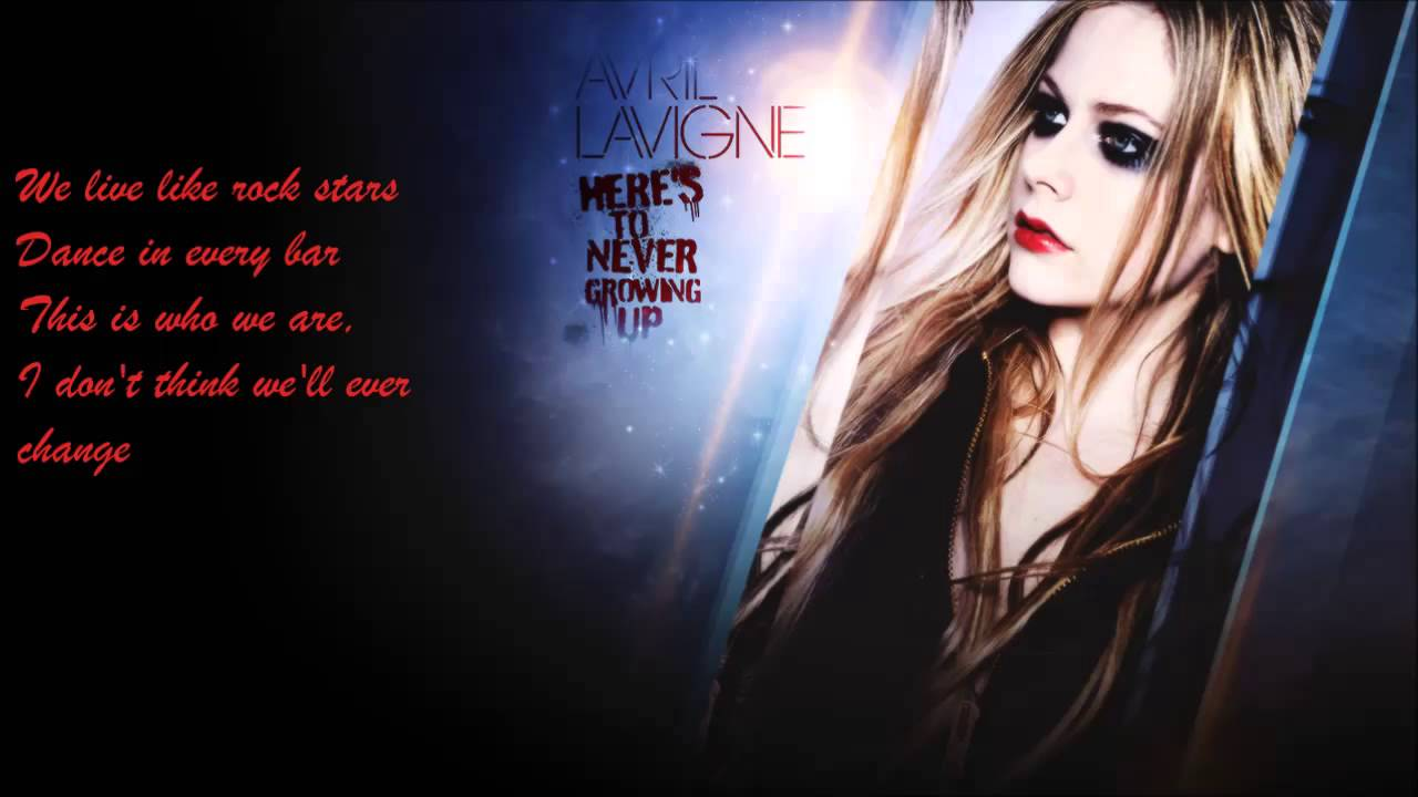 Download Avril Lavigne - Here's To Never Growing Up (Lyrics Video)