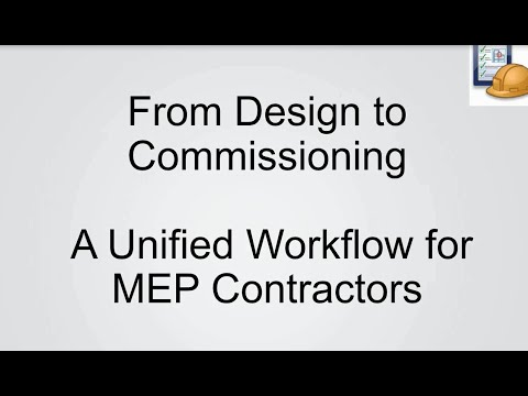 From Design to Commissioning: A Unified Workflow for MEP Con