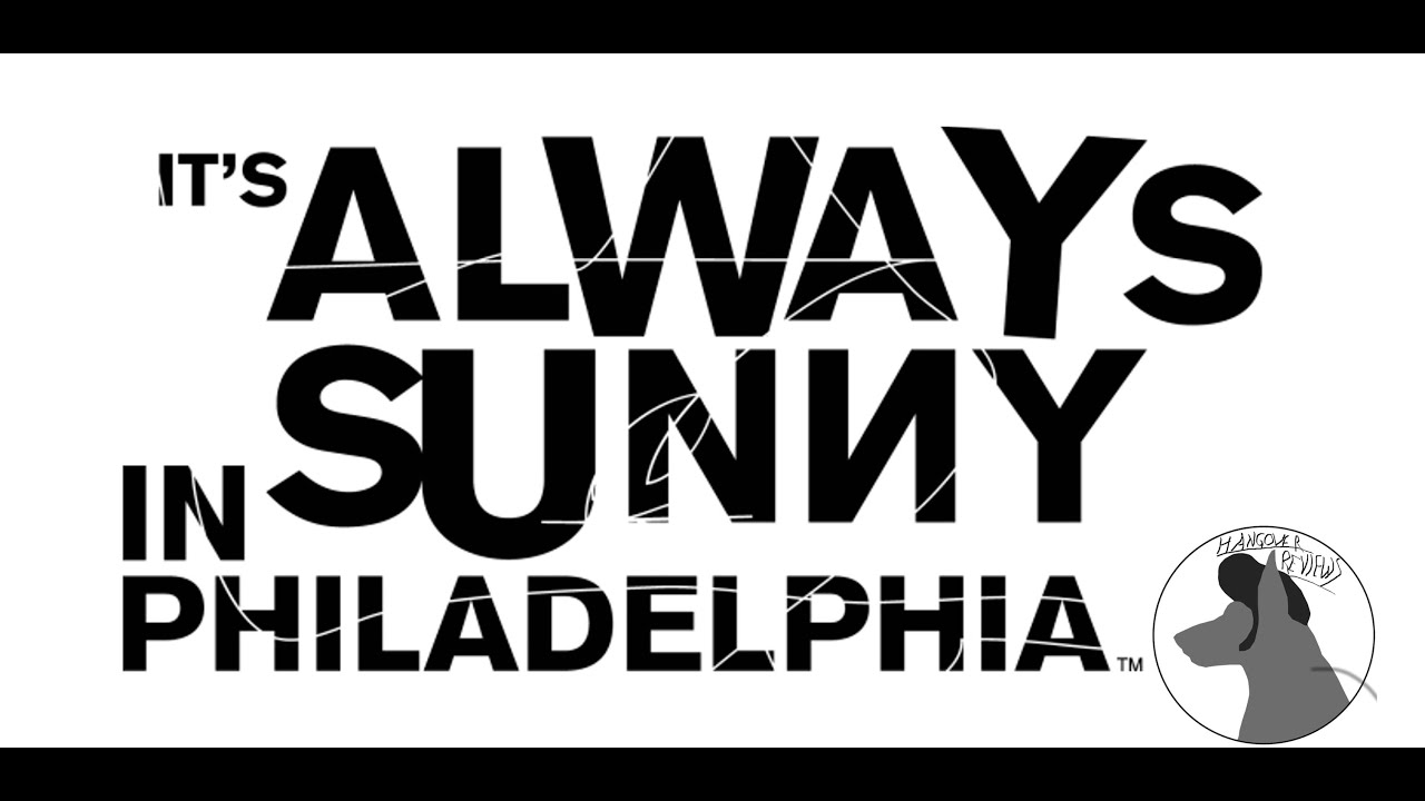 It\'s Always Sunny in Philadelphia - Hangover Review - YouTube