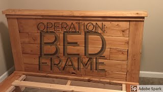 Making a queen sized bed frame and headboard for Brantley