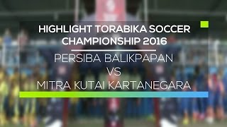 Video Gol Pertandingan Mitra Kukar vs Persiba Balikpapan