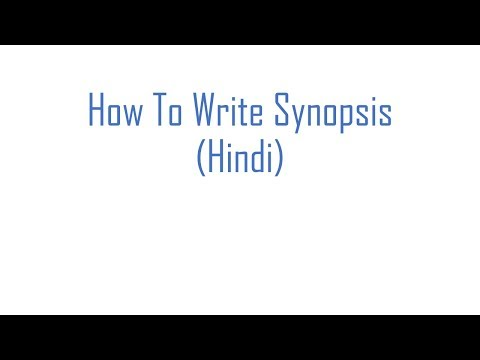 How To Write Synopsis (Hindi)