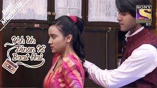 Yeh Un Dinon Ki Baat Hai   Sameer Fixes Naina's Dress   Best Moments