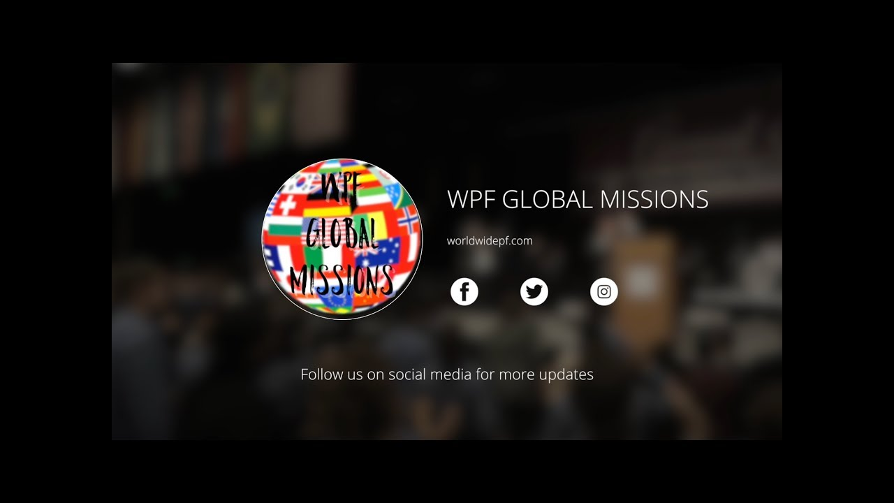 WPF GLOBAL MISSIONS [update] - YouTube