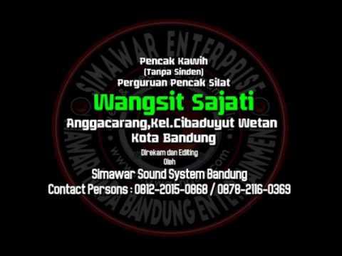 Pencak Kawih Teuteup jeung imut-Perguruan Pencak Silat Wangsit Sajati Bandung