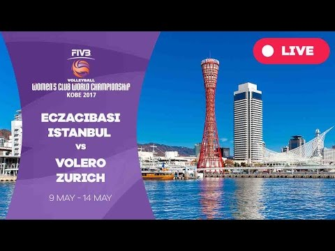 Eczacibasi Istanbul v Volero Zurich - Women's Club World Championship 2017 Kobe
