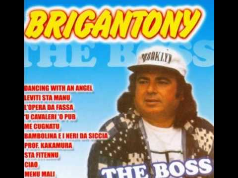 brigantony canzoni da