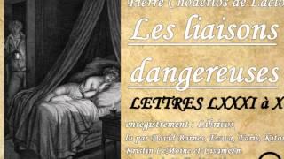 Livre audio complet : Les liaisons dangereuses - Lettres LXXXI à XC