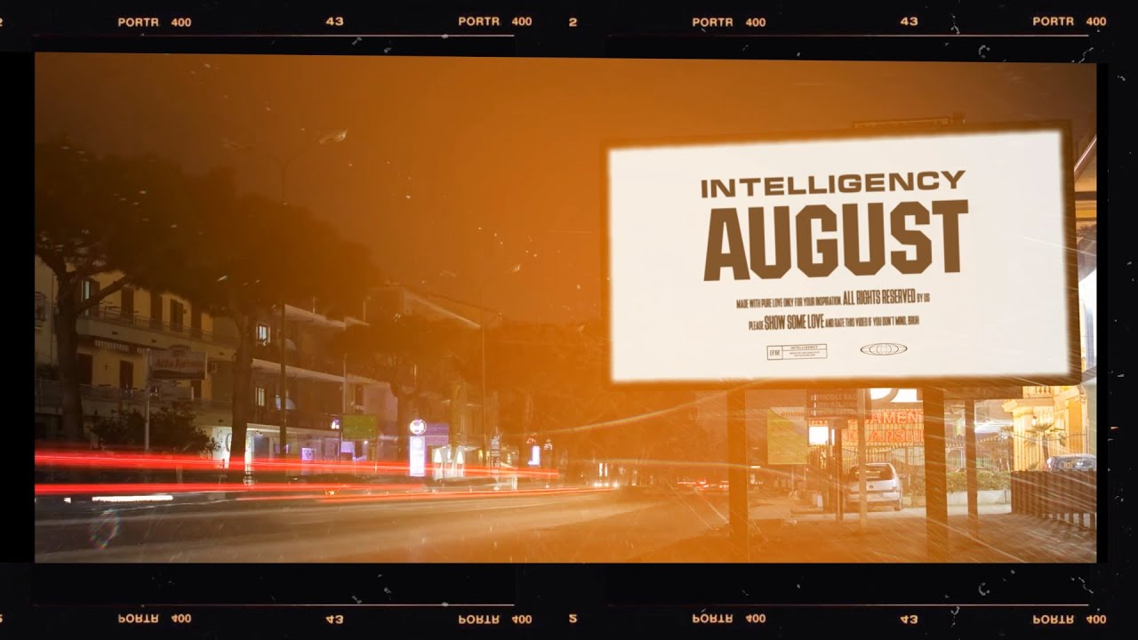 Download Intelligency - August | Official Lyric Video