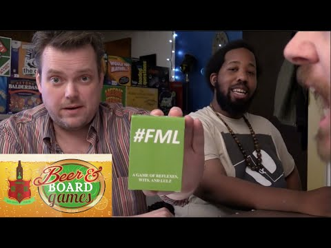 #FML - Beer And Board Games