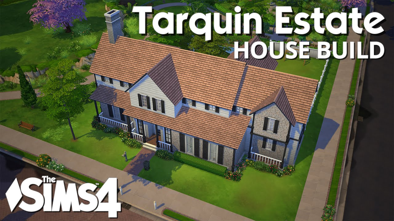 The sims 4 house building tarquin estate youtube for What is needed to build a house