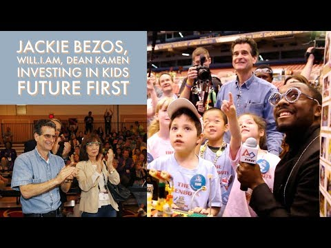 Jackie Bezos, will.i.am, Dean Kamen Investing in Your Child's Future FIRST