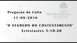 Pregação (O segredo do contentamento) Eclesiastes 5:10-20