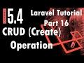 Laravel 5.4 Tutorial | CRUD (Create) Operation | Part 16 | Bitfumes