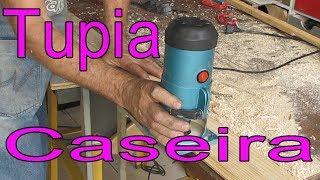 ROUTER CASERO, Tupia Manual Caseira, Homemade Router