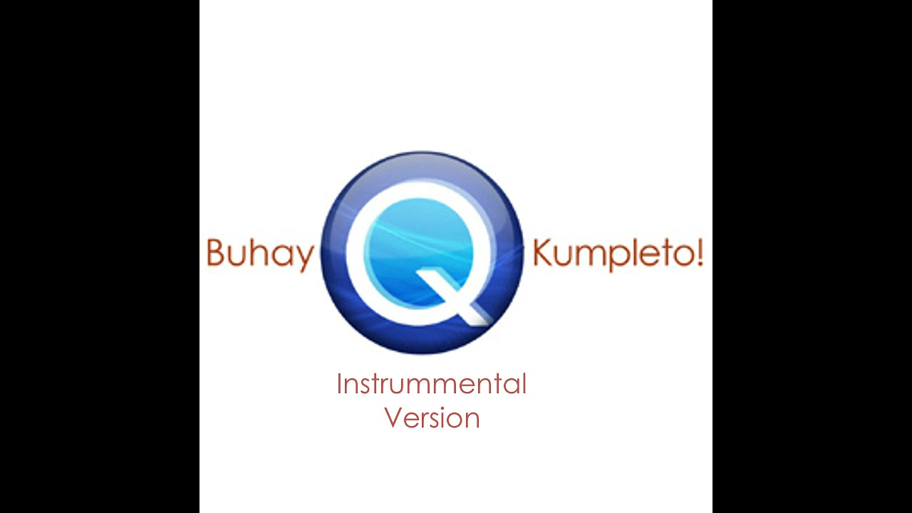 QTV Channel 11 Buhay Q Kumpleto Station ID 2010 [Instrumental Version]
