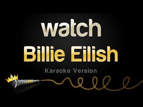 Billie Eilish - Watch (Karaoke Version)