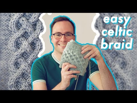 How To Knit An Easy Celtic Braid Cable