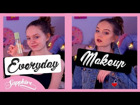 EVERYDAY MAKEUP ROUTINE 2018   Sapphire