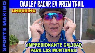 UNBOXING GAFAS DEPORTIVAS OAKLEY RADAR EV PATH PRIZM TRAIL