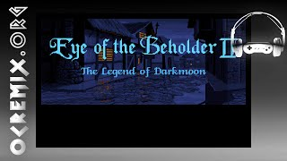 OC ReMix #2598: Eye of the Beholder II 'The Myth of Darkmoon' [Introduction] by Archangel