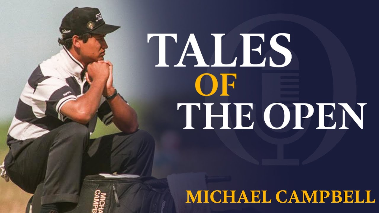Michael Campbell | Tales of The Open